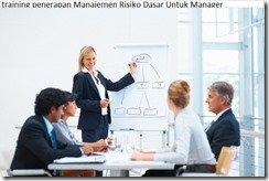 pelatihan Manajemen Risiko Dasar Untuk Manager di jakarta